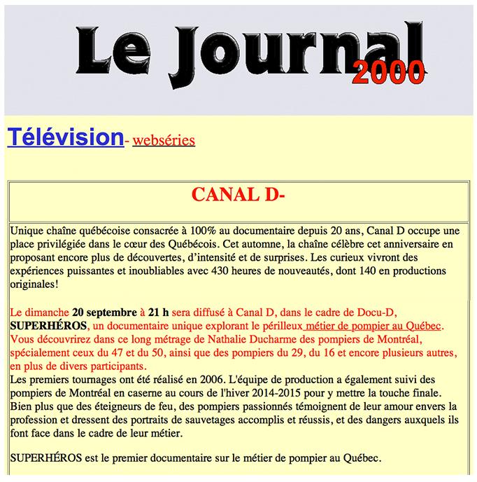 Le journal 2000 - Superhéros, documentaire sur le métier de pompier (réalisé par Nathalie Ducharme)