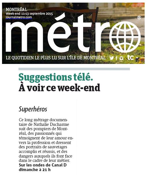 Métro Montréal - Suggestion Télé: Superhéros Documentaire sur le métier de pompier. (réalisation Nathalie Ducharme)
